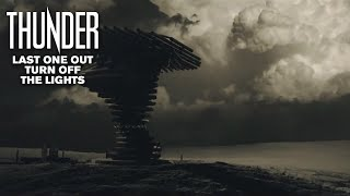 Thunder – Last One Out Turn Off The Lights