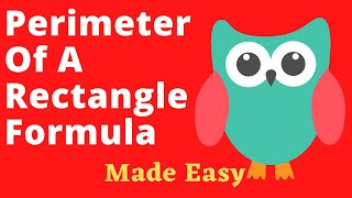 Perimeter Of A Rectangle Formula Made Easy