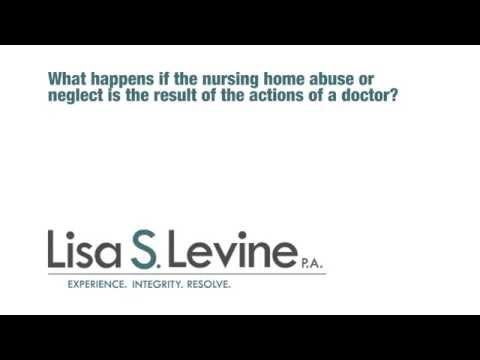 What happens if the nursing home abuse or neglect is the result of the actions of a doctor?
