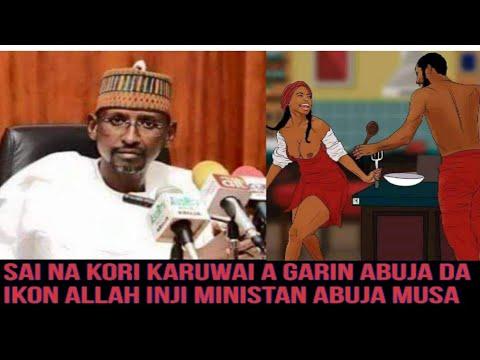 Sai Nahana Karuwanci Da Yawon Banza A Garin Abuja Inji Ministan Abuja