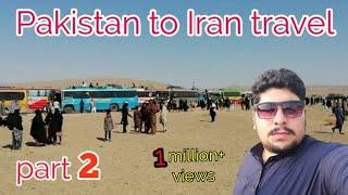 Taftan | Pakistan to Iran Iraq ziyarat by road travel | episode 2 |Quetta to taftan border travel