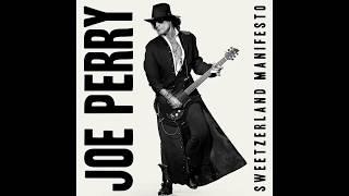 Joe Perry   Aye, Aye, Aye