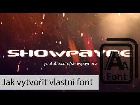 Jak vytvořit vlastní písmo (font) by showpayne