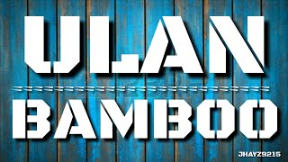 ULAN - BAMBOO (rivermaya) ☆Lyric Video☆