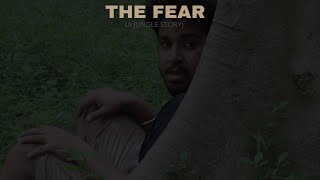 THE FEAR : A JUNGLE STORY - ONE MAN CREW