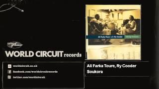 Ali Farka Toure, Ry Cooder - Soukora