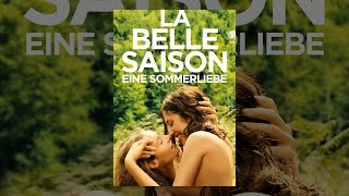 La Belle Saison: Eine Sommerliebe
