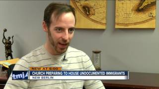 New Berlin church preparing to house undocumented immigrants and refugees