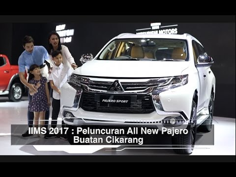 IIMS 2017 : Peluncuran All New Pajero Sport 4x2 Ultimate