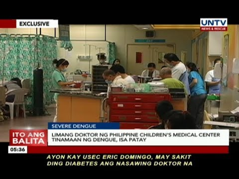 [UNTV]  EXCLUSIVE: Limang duktor ng Philippine Children's Medical Center tinamaan ng dengue, isa patay