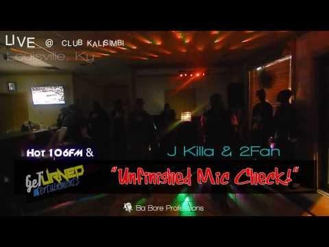 "J Killa & 2Fan - 11. 30.13 LIVE at CLUB Kalisimbi ""Unfinished Mic Check"" (Dj Ba Bore & CZoe)"