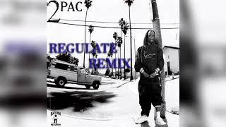 2Pac Regulate Remix
