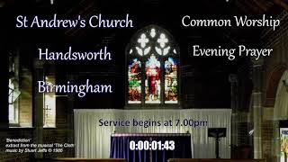 St Andrew's Common Worship Evening Prayer – Wednesday 23rd June 2021 – 7.00pm