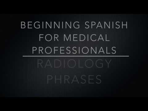 Hey, Radiologists! Here are some Must know phrases in Spanish that might be helpful for you!