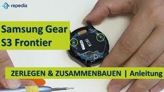 Samsung Gear S3 Frontier - Zerlegen (Display & Akku) und Zusammenbauen / Reparatur Anleitung