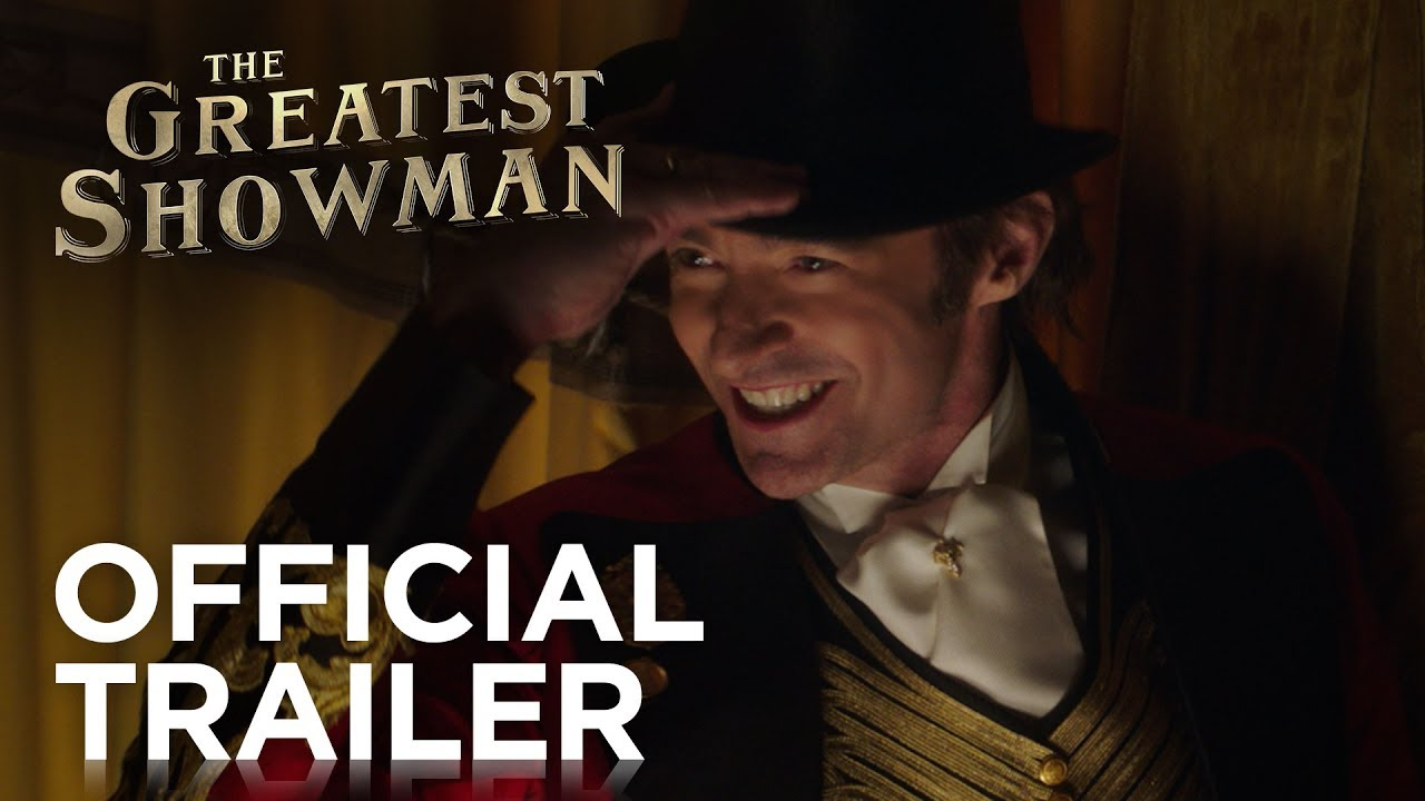 Video trailer för The Greatest Showman | Official Trailer [HD] | 20th Century FOX