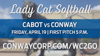 Conway High Softball vs Cabot