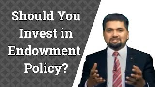 Should You Invest in Endowment Policy | Money Doctor Show English | EP 144
