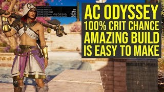 Assassin's Creed Odyssey Best Build With 100% CRIT CHANCE Is Easy To Make (AC Odyssey Best Build)