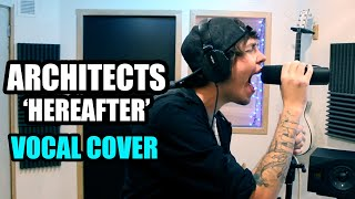Architects Hereafter (Vocal Cover) By. Romi  Apply For A Shore