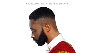 Ric Hassani   My Love (Audio) Ft. Johnny Drille, Tjan