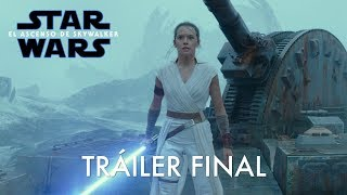 Trailer final de El Ascenso de Skywalker!