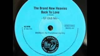 The Brand New Heavies - Back To Love (Graeme Park Mix)
