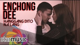 Hanggang Dito Na Lang - Enchong Dee (Music Video)