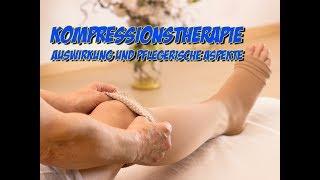 Kompressionstherapie - Auswirkung und pflegerische Aspekte