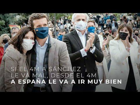Si el 4M a Sánchez le va mal, desde el 4M a España le va a ir muy bien