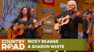 "Ricky Skaggs and Sharon White sing ""Love Can't Ever Get Better Than This"""