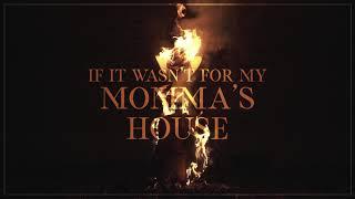 Dustin Lynch - Momma's House (Lyric Video)