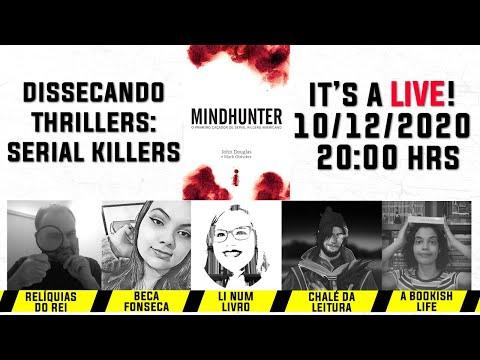Live Dissecando Thrillers: Mindhunter | Li num LIvro