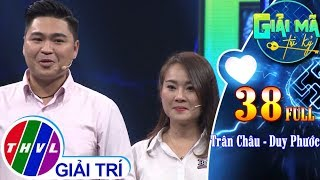 THVL | Giải mã tri kỷ - Tập 38: Diễn viên Trân Châu – Diễn viên Duy Phước