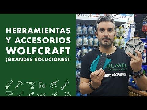 Herramientas y accesorios WOLFCRAFT! Grandes Soluciones!