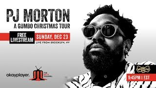 LIVESTREAM: PJ Morton | A Gumbo Christmas Tour LIVE From Brooklyn Bowl | 122318 | 9:45PM ET