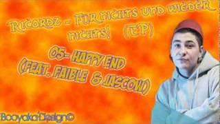 Ricordz - Happy End feat. Faible & Jascow [Für nichts und wieder nichts]