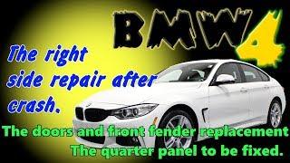 BMW 4. The left side repair. Ремонт левой стороны.