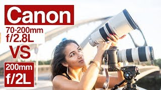 Which one to choose? Canon 200mm f/2L IS USM vs Canon 70-200mm f/2.8L IS II USM
