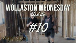WOLLASTON WEDNESDAY #10: 14 Cottage Update