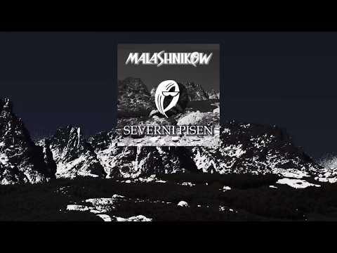 Malashnikow - MALASHNIKOW - VYJDE ALBUM SEVERNÍ PÍSEŇ