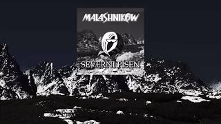 Video MALASHNIKOW - VYJDE ALBUM SEVERNÍ PÍSEŇ