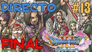 Dragon Quest XI - Directo #13 Resubido - Español - Guía 100% - Final Del Juego - Ending - Ps4 Pro