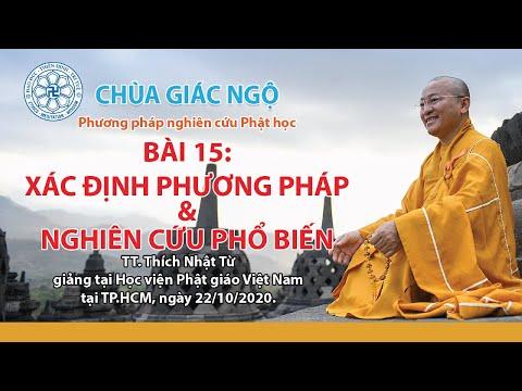 Xác định phương pháp và nghiên cứu phổ biến - Phương pháp nghiên cứu Phật học