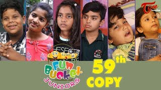 Fun Bucket JUNIORS | Episode 59 | Kids Funny Videos | Comedy Web Series | By Sai Teja   TeluguOne