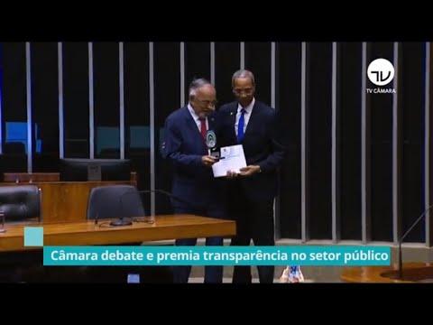 Câmara debate e premia transparência no setor público - 21/11/19