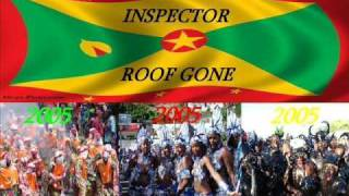 INSPECTOR - ROOF GONE - GRENADA SOCA 2005