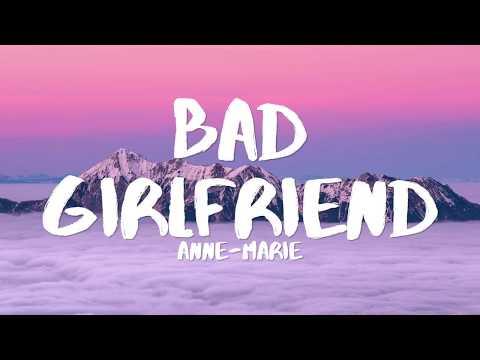 Anne Marie - Bad Girlfriend (Lyrics)