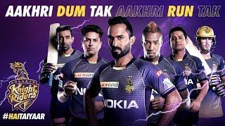 KKR Hai Taiyaar | Kolkata Knight Riders | IPL 2019