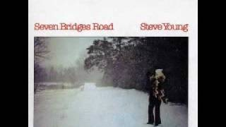 Steve Young - Seven Bridges Road (1972)
